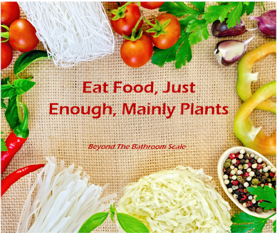 Eat Food, Just Enough, Mainly Plants