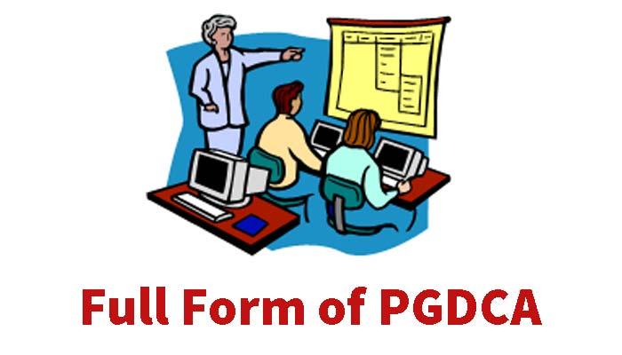PGDCA Ka full form in Hindi - PGDCA कोर्स क्या है ?
