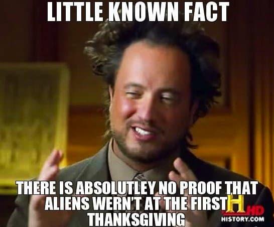 funny meme aliens on thanksgiving