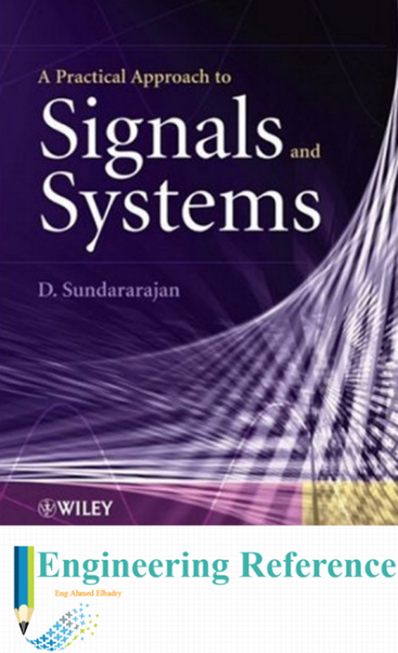 Download A Practical Approach to Signals and Systems by D. Sundararajan easily in PDF format for free.
