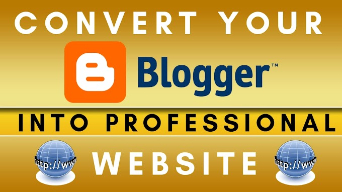Convert Your Blogger into Professional Website🔥Free SEO Friendly Template with Customization