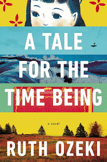 Book cover, A Tale for the Time Being by Ruth Ozeki