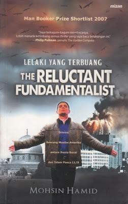 Lelaki Yang Terbuang; The Reluctant Fundamentalist