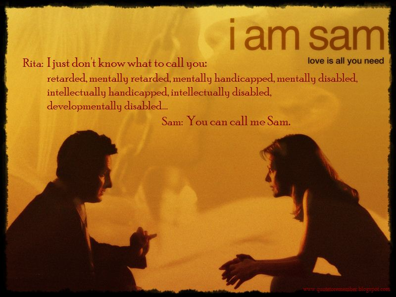 quote to remember i am sam 2001