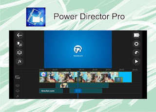 power director pro aplikasi edit video android terbaik