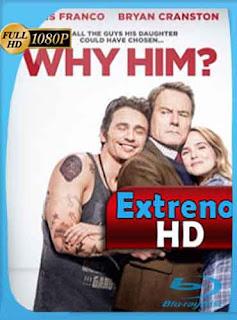 Tenía que ser él?  ¿Por qué él? 2016 HD [1080p] Latino [GoogleDrive] DizonHD