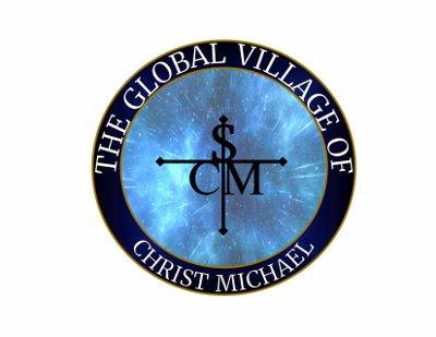 The Global Village of Christ Michael