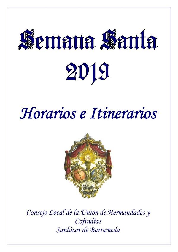 Horarios e Itinerarios de la Semana Santa de Sanlúcar de Barrameda (Cádiz) 2019