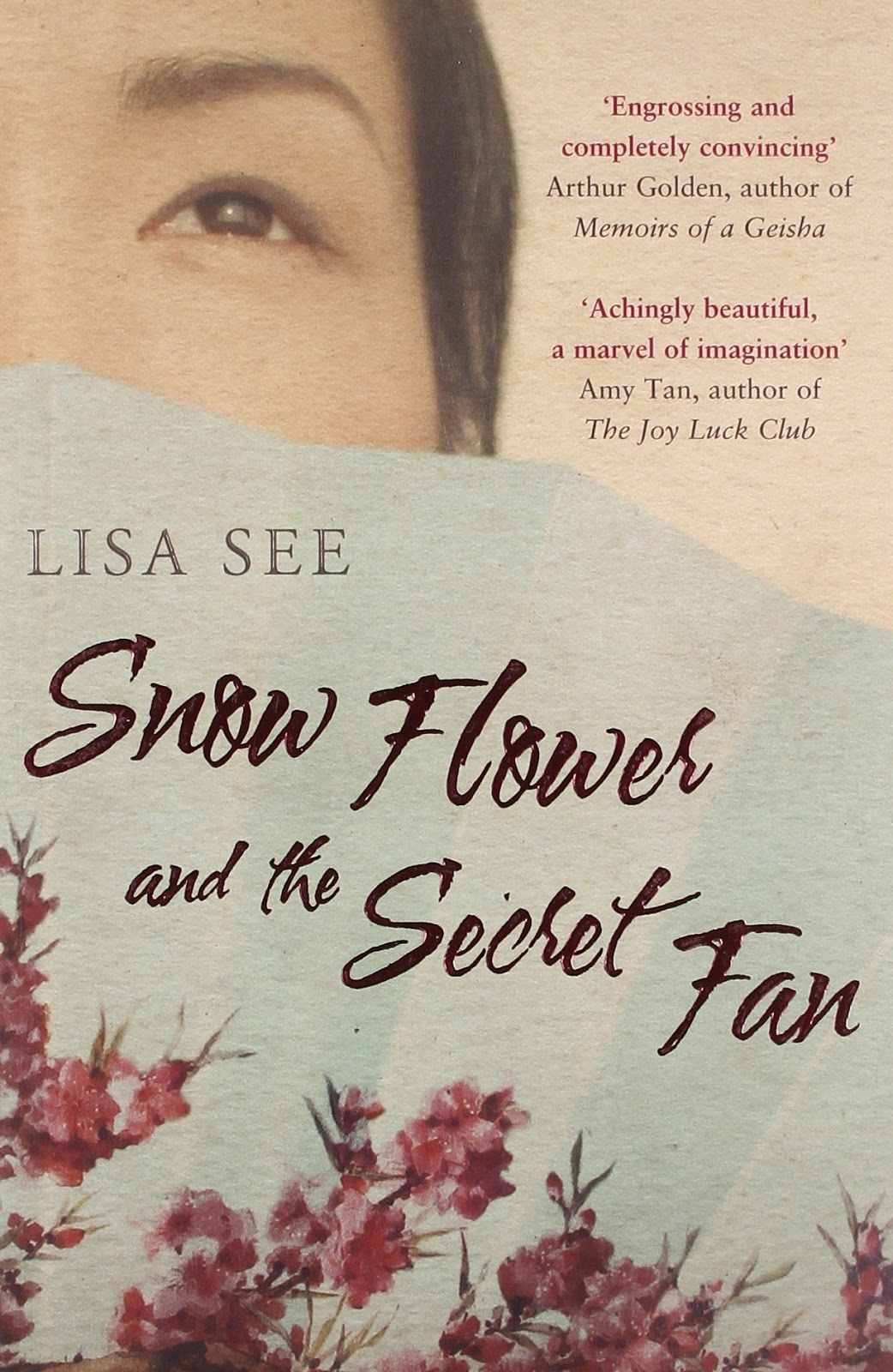 a comparison of lisa sees book snow flower and the secret fan Snow flower and the secret fan by lisa see by jessica wed, 01/02/2008 - 22:25  four-stars  with snow flower, see has written a novel that ranks with the best fiction of amy tan and maxine hong kingston,  snow flower and the secret fan is a triumph on every level, a beautiful, heartbreaking story.