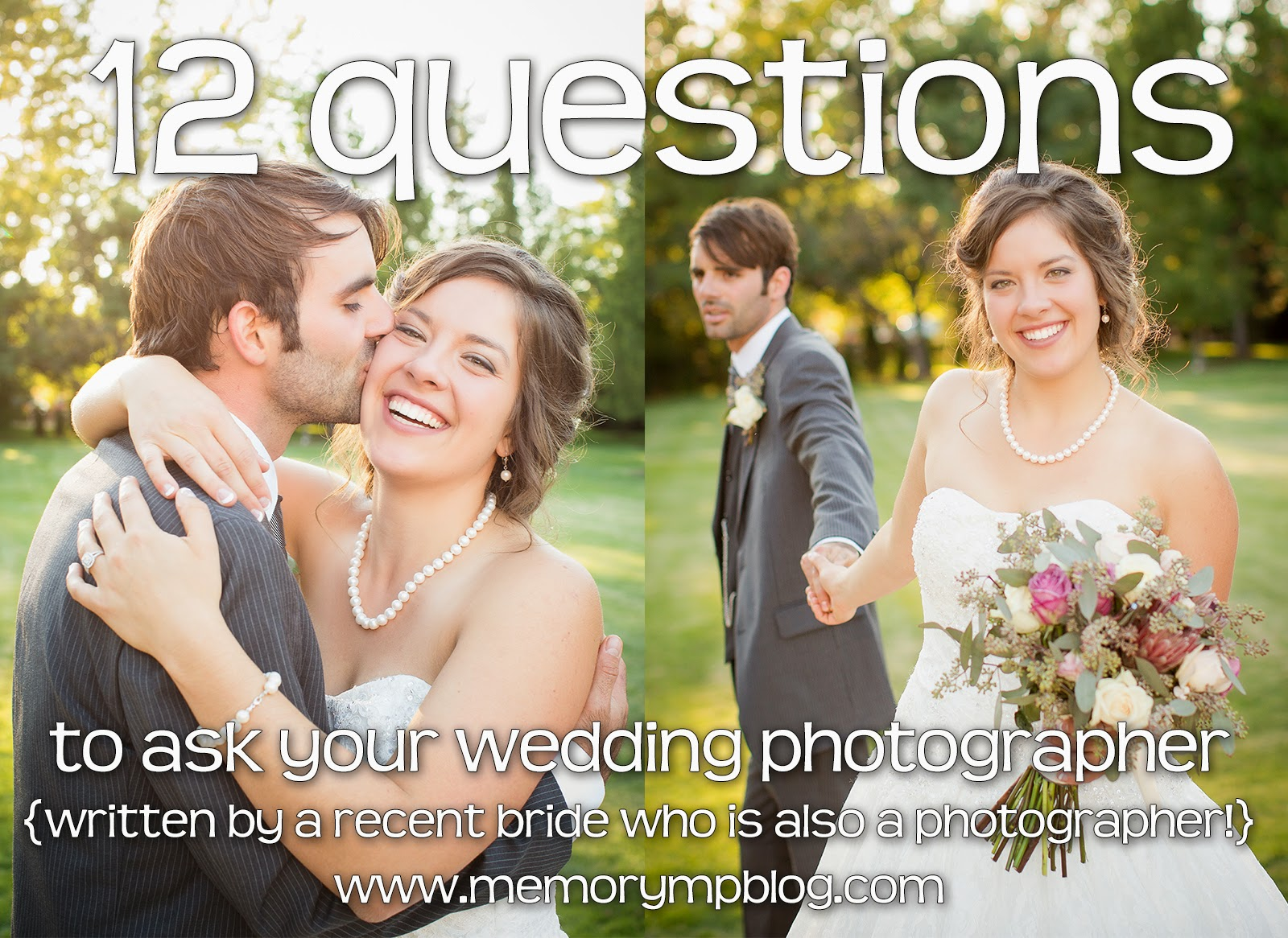 Questions To Ask Your Wedding Photographer.Memory Montage Photography Blog 12 Questions To Ask Your Wedding