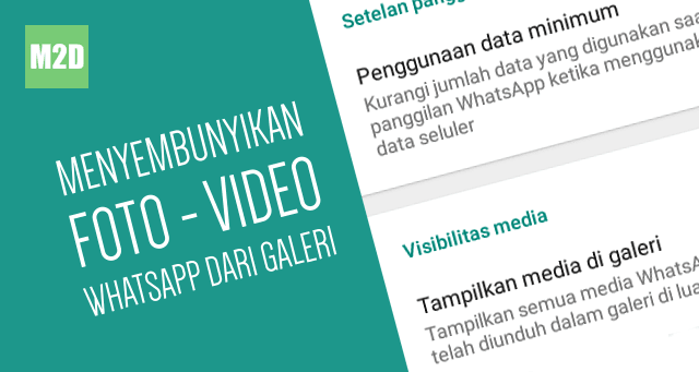 Cara Menyembunyikan Foto WhatsApp dari Galeri