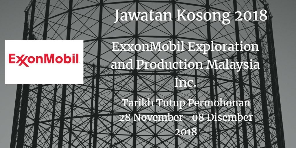 Jawatan Kosong ExxonMobil Exploration and Production Malaysia Inc. 28 November - 08 Disember 2018