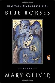 cover of Mary Oliver's Blue Horses the Franz Marc painting