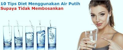 Tips Diet Dengan Air Putih