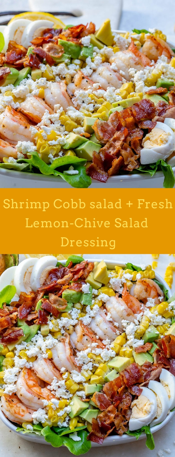 Shrimp Cobb salad + Fresh Lemon-Chive Salad Dressing