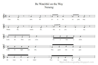 Be Watchful on the Way (Neneng) - Filipino Folk Song (Ilocano)