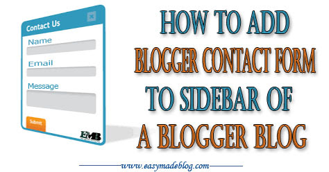 How To Add Blogger Contact Form To Sidebar Of Blogger Blogs
