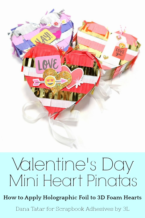 Valentine's Day Mini Heart Pinatas with Holographic Foiled 3D Foam Hearts