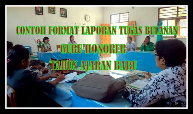 Download Contoh Format Laporan Tugas Bulanan Guru Honorer Tahun Ajaran Baru
