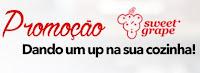 Promoção Sweet Grape 'Dando um UP na sua cozinha'