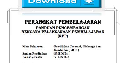 Rpp Penjas Smp Ktsp Kelas 7 8 9 Lengkap Dengan Silabus Prosem Prota Sk Kd Amp Pemetaan Tahun