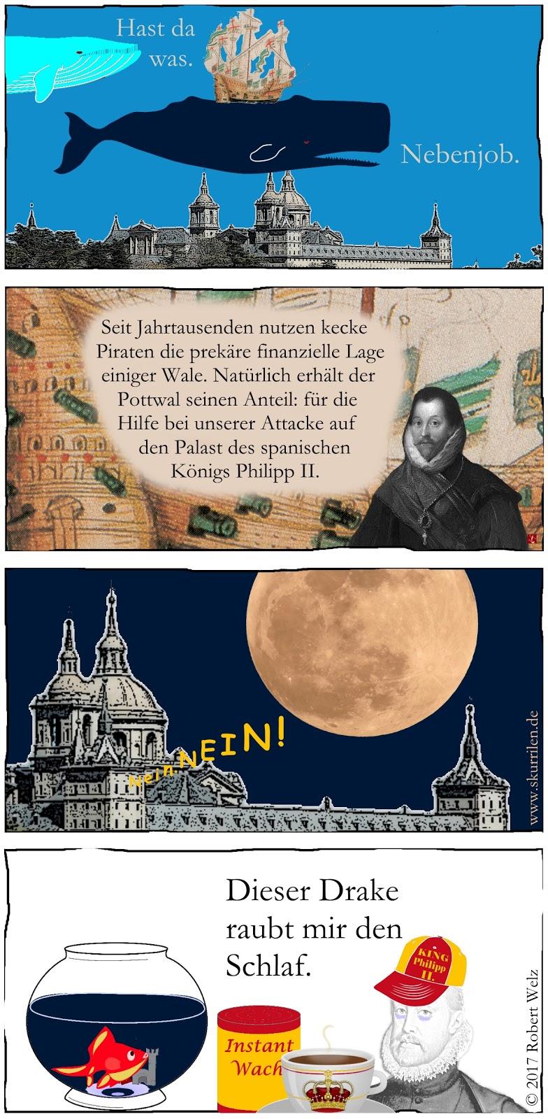 Fantasy-Comic mit dadaistisch-surrealen Traum-Elementen: der Pottwal hilft Pirat Francis Drake. Philipp II. von Spanien ist übernächtigt