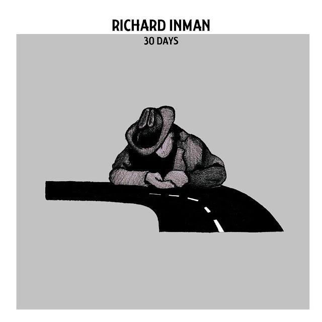 "Listen to ""30 Days"" album by Richard Inman on Bandcamp"