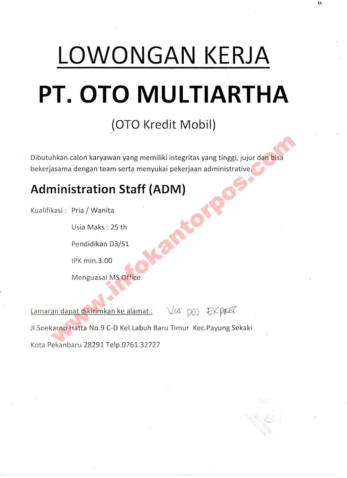 Lowongan Kerja - PT OTO MULTIARTHA - Juli 2017   www.infokantorpos.com