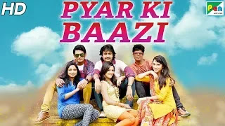 Pyar Ki Baazi 2019 Hindi Dubbed 300MB HDRip 480p Download