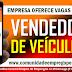 VENDEDOR DE VEÍCULOS COM SALÁRIO DE R$ 1.600,00 PARA EMPRESA NA IMBIRIBEIRA