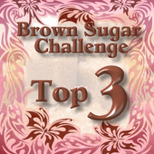 I made Top 3 -Brown Sugar Challenge