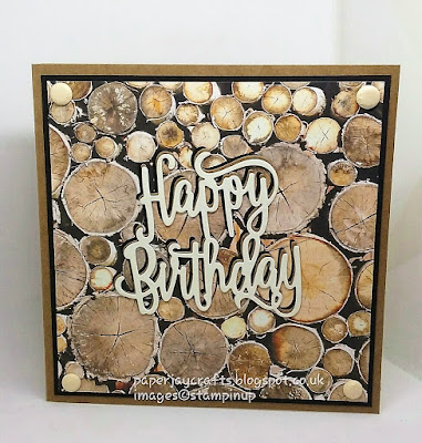 Paperjay Craft, Wood Textures, Happy Birthday Thinlets, Stampin Up