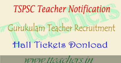TSPSC gurukulam hall ticket 2017 pgt tgt teachers posts exam dates download
