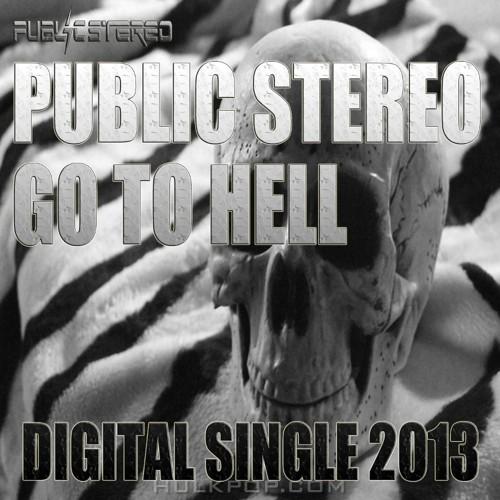 Public Stereo – 지옥에나 – Single