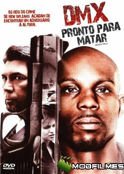 Capa do Filme DMX: Pronto Para Matar