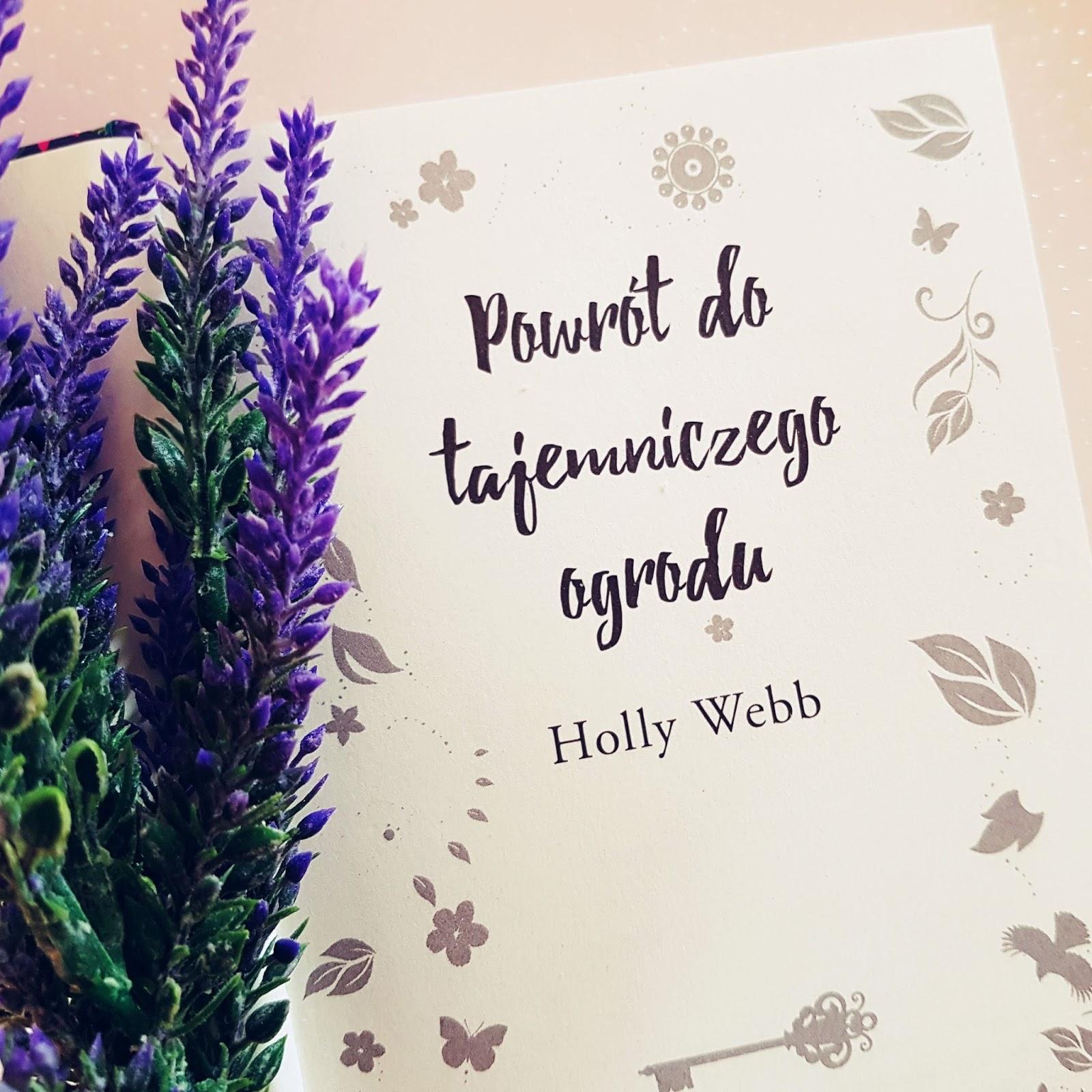 Powrót do tajemniczego ogrodu - Holly Webb, tak się powinno pisać kontynuacje