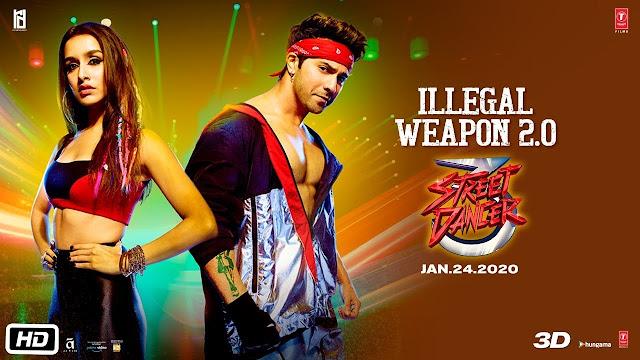 Illegal Weapon 2.0 - Varun D, Shraddha K   Tanishk B,Jasmine Sandlas,Garry Sandhu   Paraice Lyrics