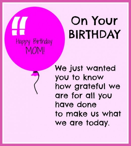 happy birthday mom wish you the best birthday ever