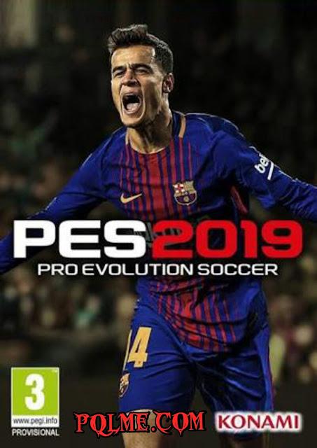 تحميل لعبه Pro Evolution Soccer 2019 للكمبيوتر برابط واحد مباشر