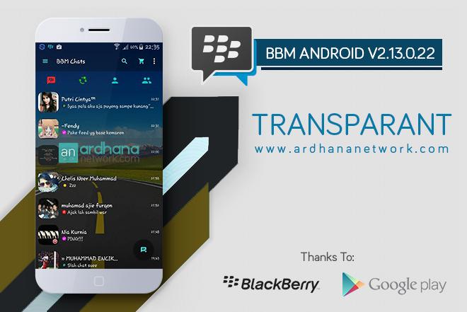 BBM Transparent V2.13.0.22 - BBM MOD Android V2.13.0.22