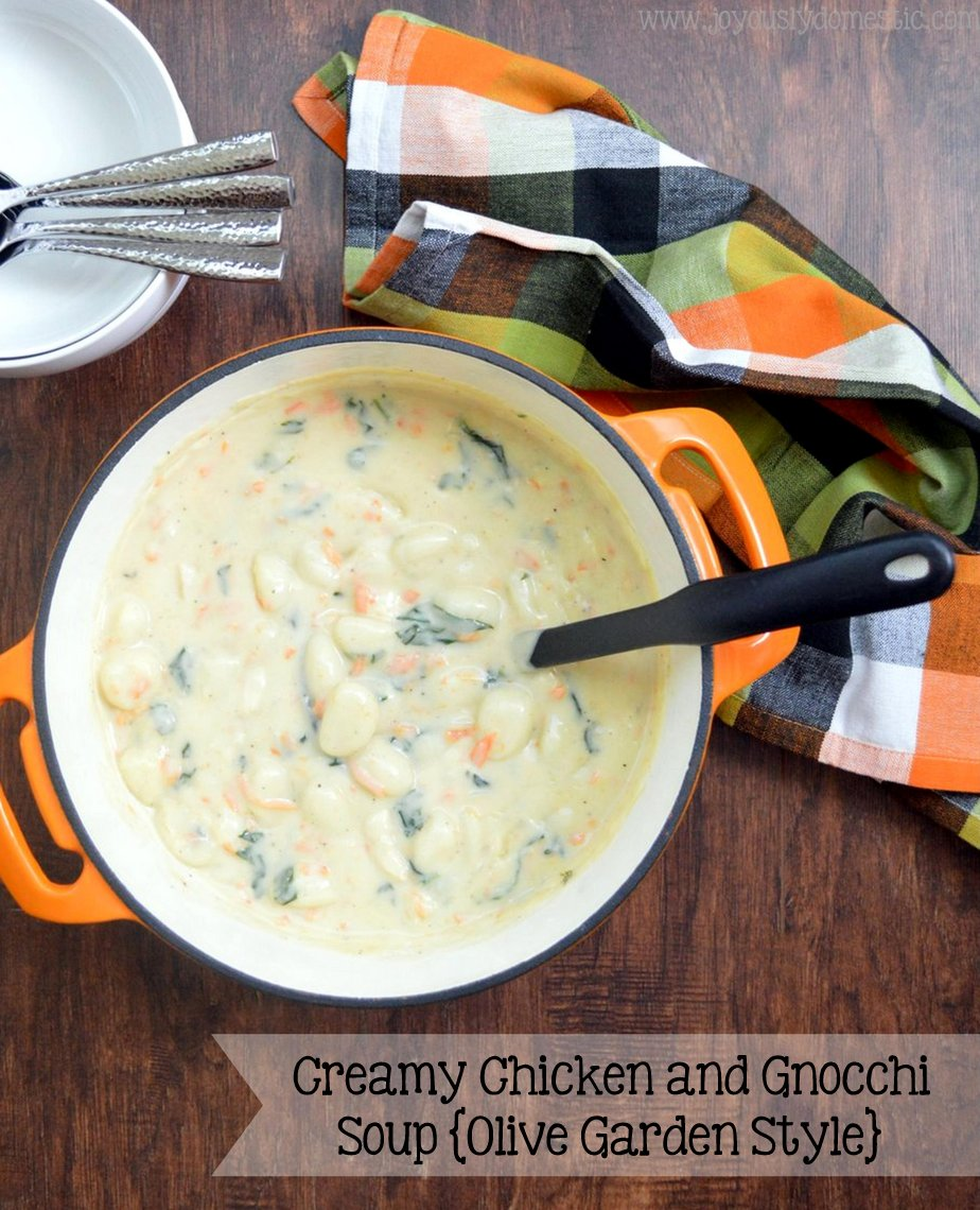 Joyously Domestic Creamy Chicken And Gnocchi Soup Olive Garden Style