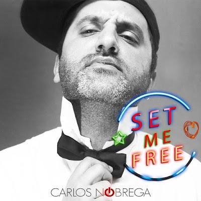 "Carlos Nóbrega Unveils New Single ""Set Me Free"""