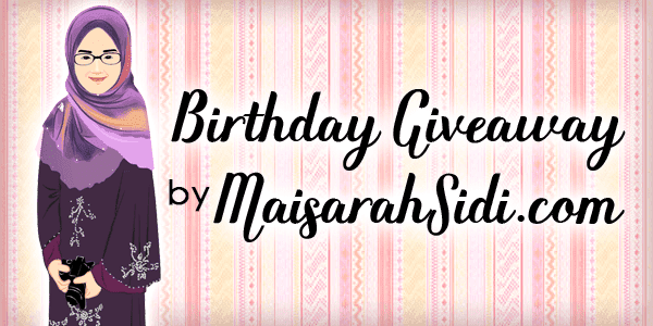 Birthday Giveaway by MaisarahSidi.com
