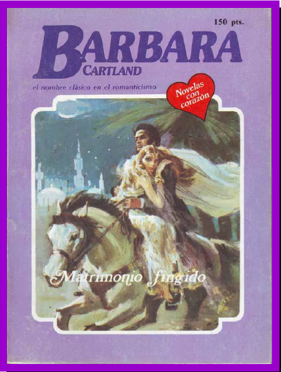 Matrimonio Fingido – Barbara Cartland