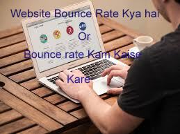 Bounce Rate Kya hai or Bounce Rate Kam Kaise Kare