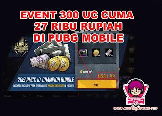 Klaim Bonusnya!! Ayo Ikuti event 300 UC (UnknowCash) Cuma 27 Ribu DI Game PUBG Mobile
