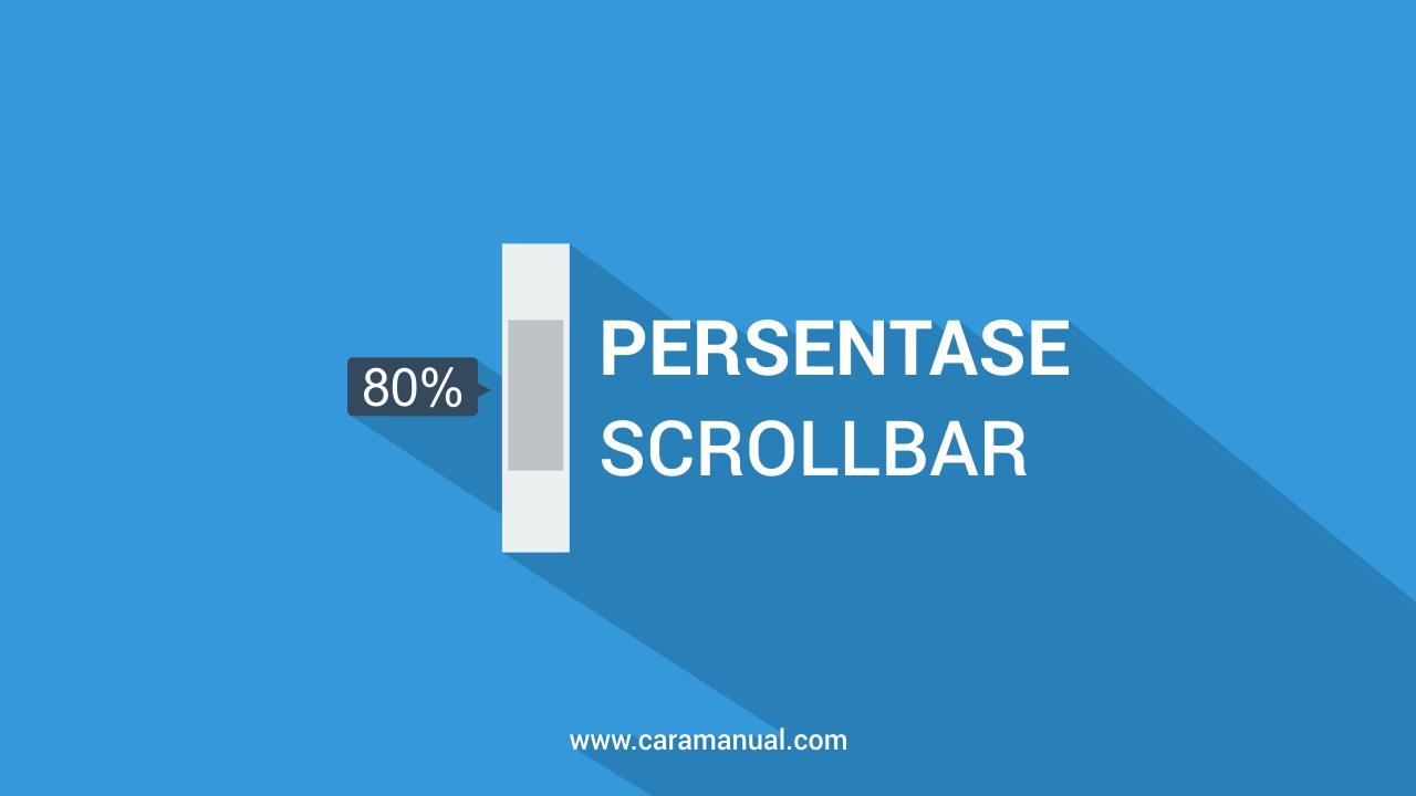 Cara Membuat Persentase Pada Scrollbar Blog