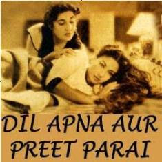 Dil Apna Aur Preet Parai Hindi Songs