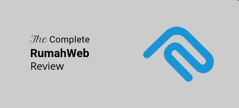 RumahWeb Review 2019: Peringkat & Fitur dari Web Hosting Terkemuka