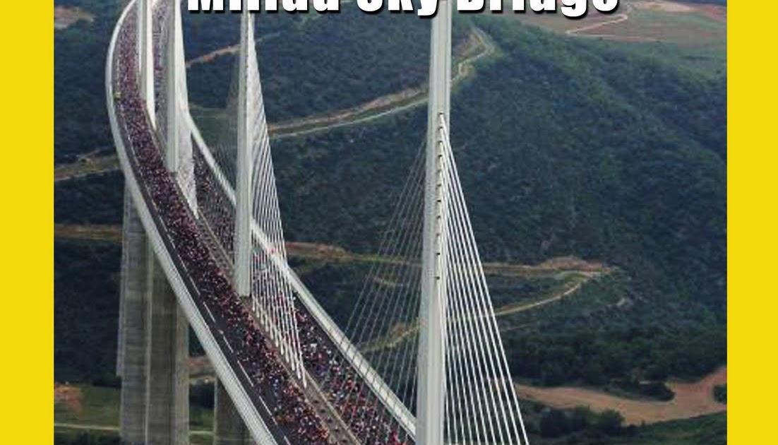 BGZONA2.TK: Технически постижения - Мостът Мийо / National ...